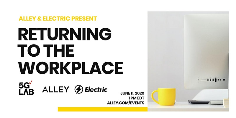 Reimagining the Workplace with Electric: Returning To The Workplace