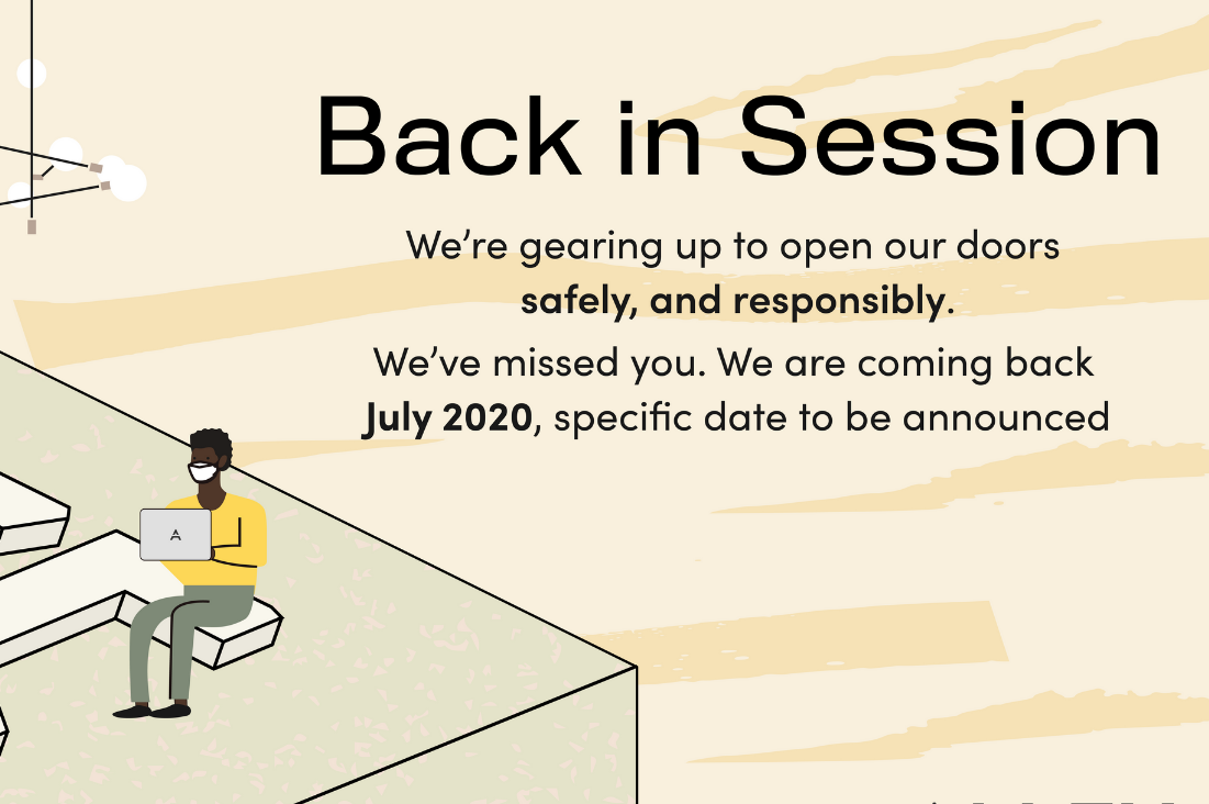 We're gearing up to open our doors safely, and responsibly. July 2020