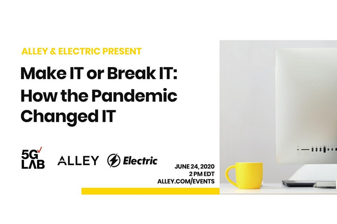 Event Recap: Make IT or Break IT: How the Pandemic Changed IT with Electric AI