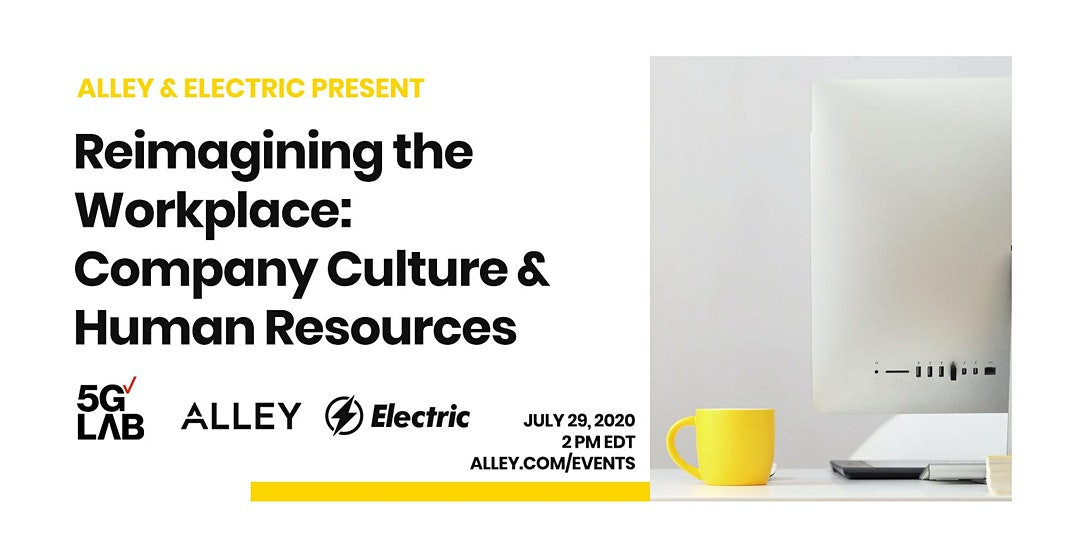 Reimagining the Workplace with Electric: Company Culture & Human Resources
