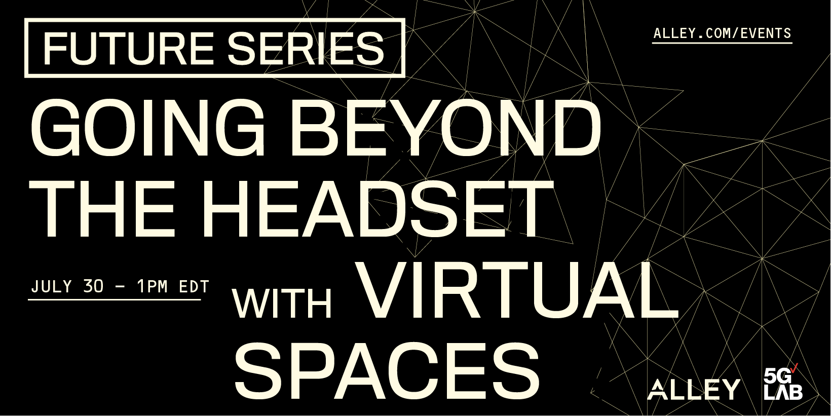 Virtual Spaces: Going Beyond the Headset