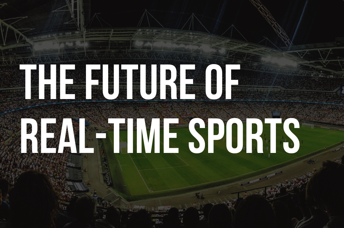 Event Recap: The Future of Real-Time Sports