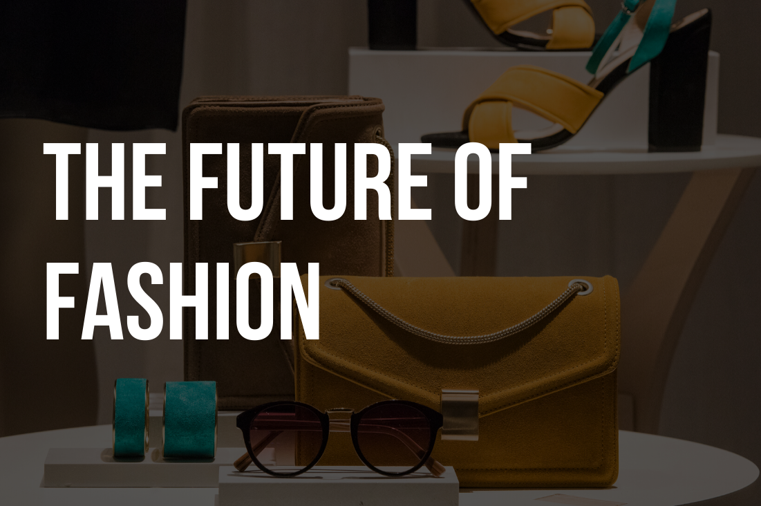 Event Recap: The Future of Fashion