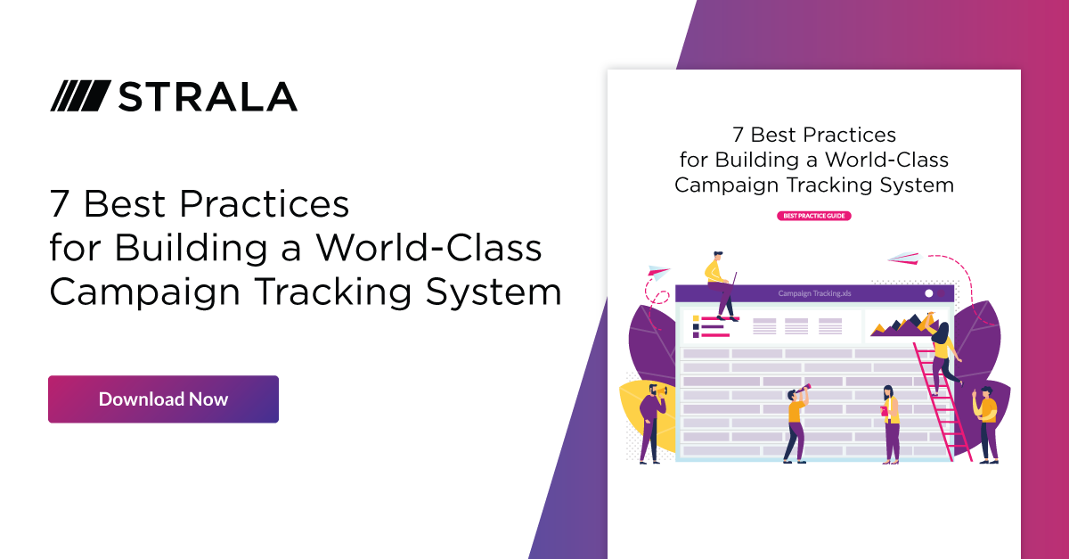 7 Best Practices for building a world-class campaign tracking system