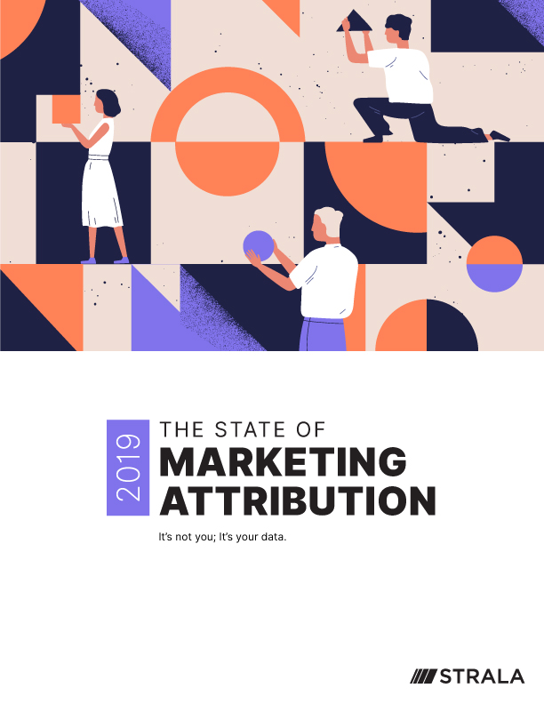 Fill out the form to download The State of Marketing Attribution