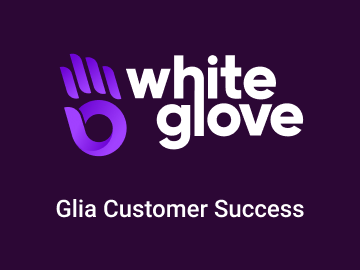 Glia's WhiteGlove Customer Success Program Provides Top-Tier Support to All Clients