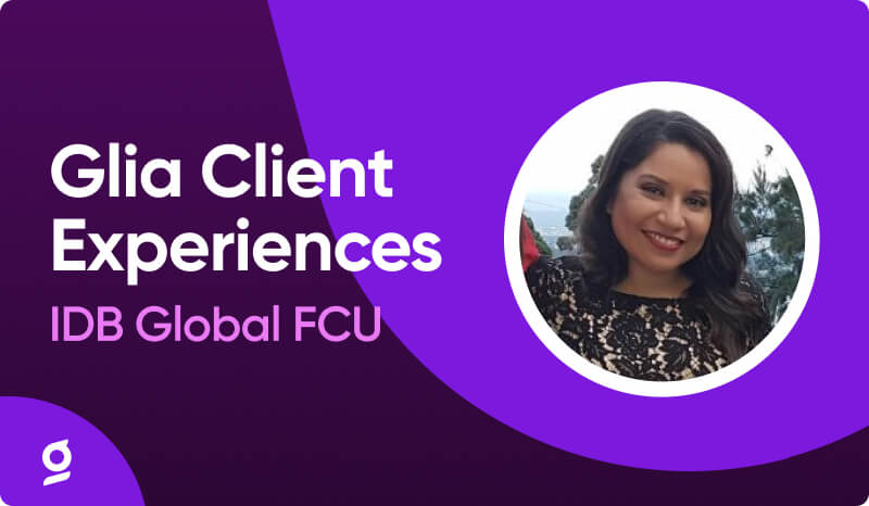 Glia Client Experience: IDB Global FCU