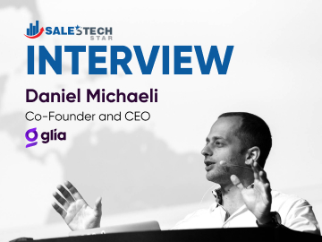 SalesTechStar Interview with Dan Michaeli, Co-founder and CEO at Glia