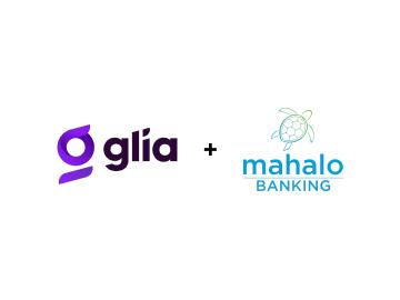 Glia and Mahalo Technologies Partner, Helping Credit Unions Modernize Member Service