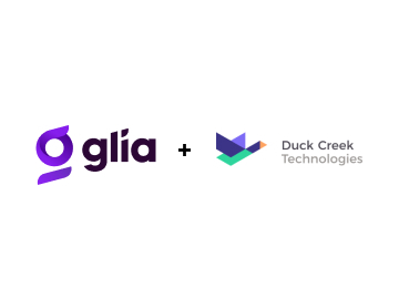 Glia Partners with Duck Creek Technologies to Provide Enhanced Digital Customer Service Capabilities to P&C Insurers
