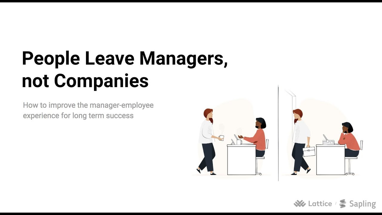 People Leave Managers, Not Companies
