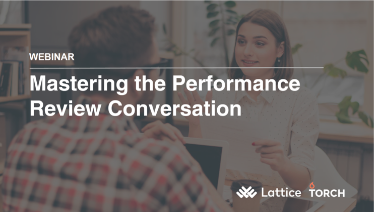 Mastering the Performance Review Conversation