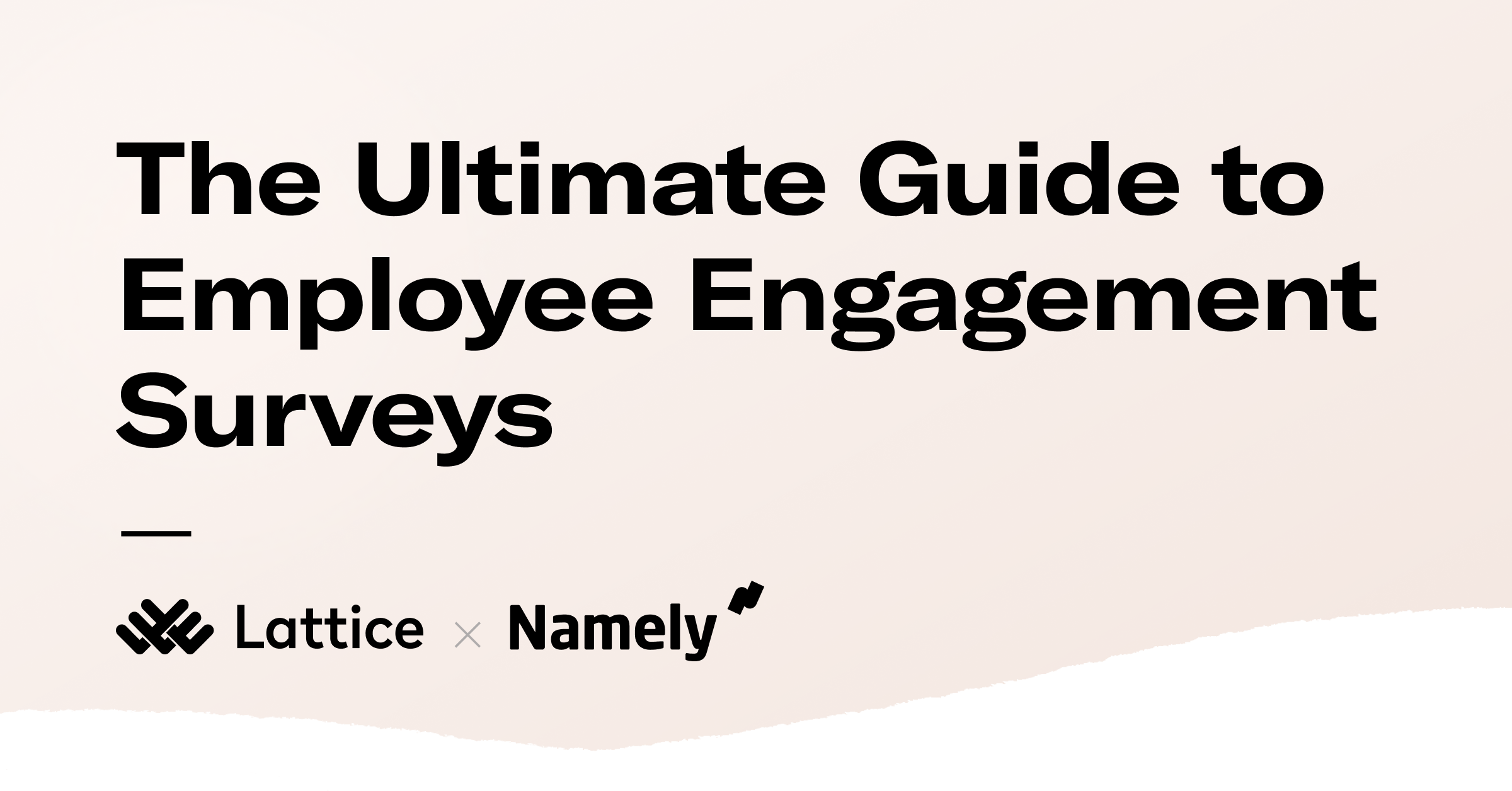 The Ultimate Guide to Employee Engagement Surveys