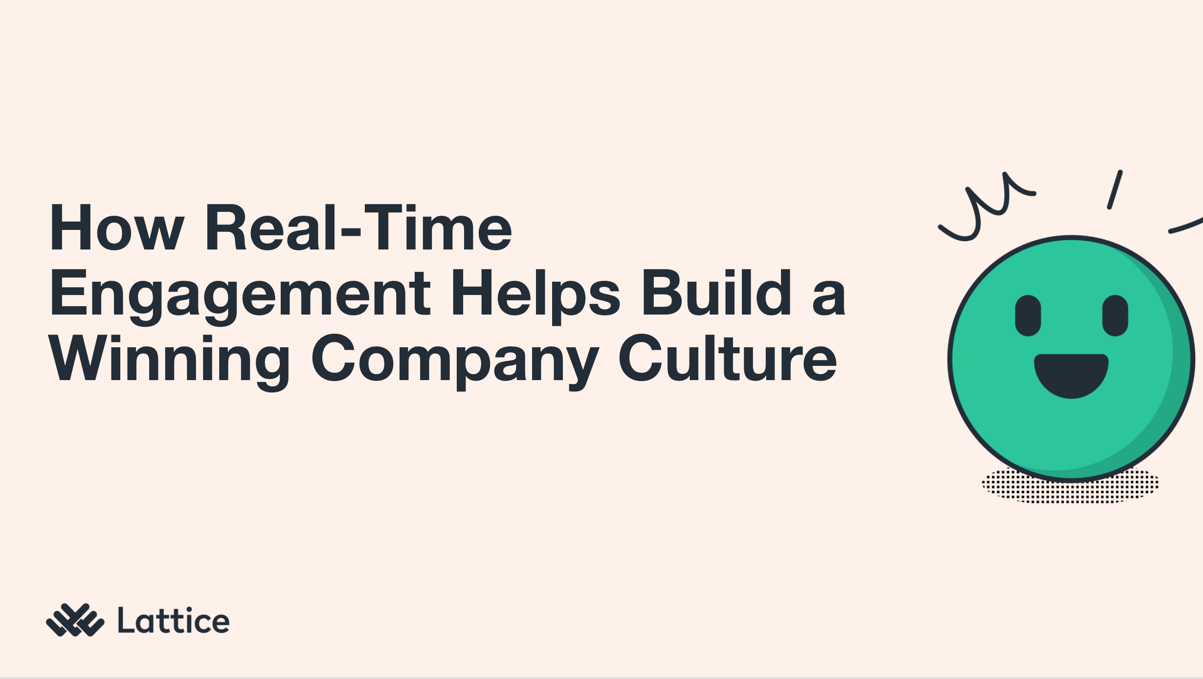 How to Use Real-Time Engagement to Build a Winning Culture
