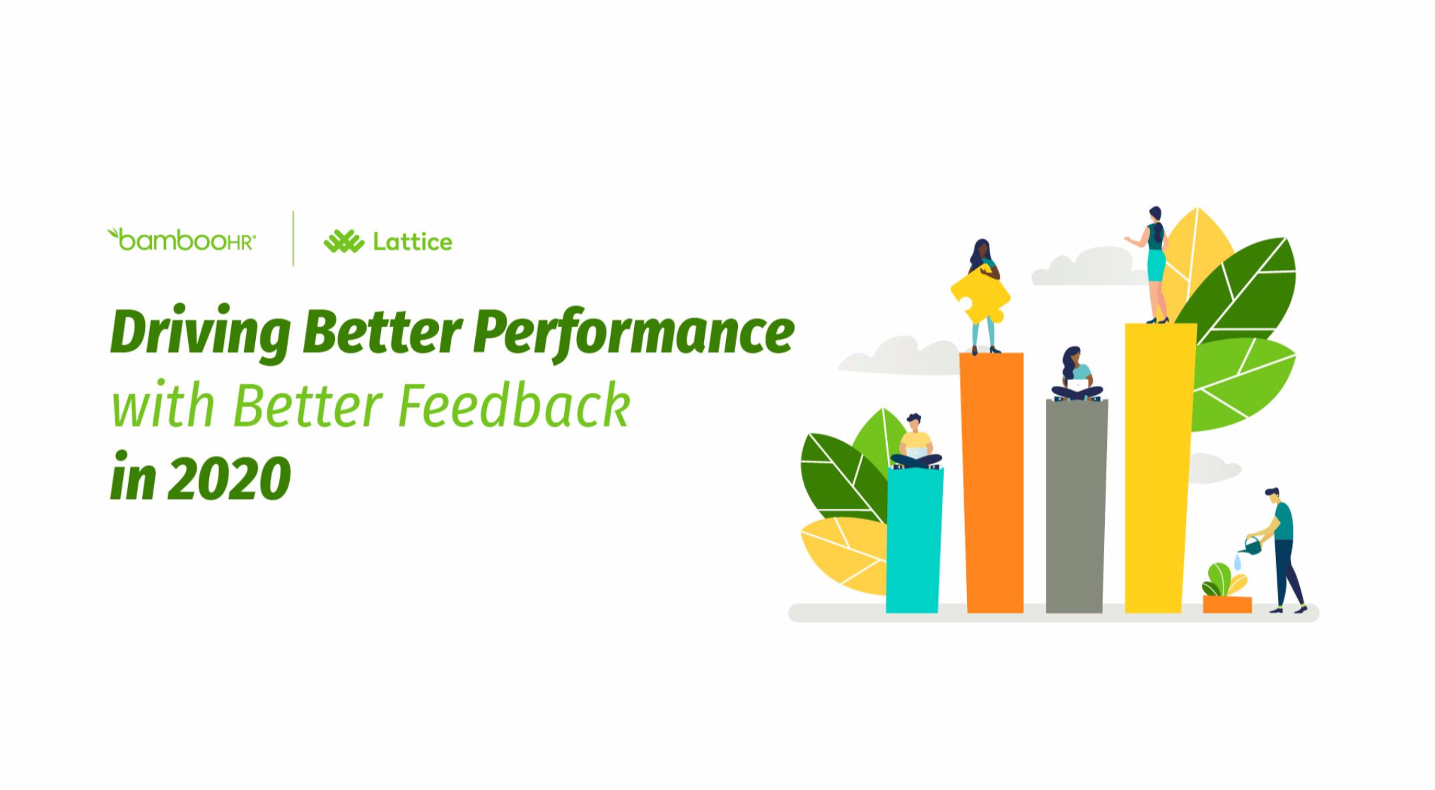 Driving Better Performance with Better Feedback in 2020