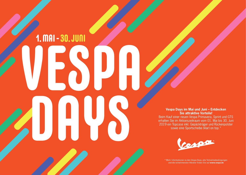 Vespa Day´s vom 01. Mai bis 30. Juni 2019