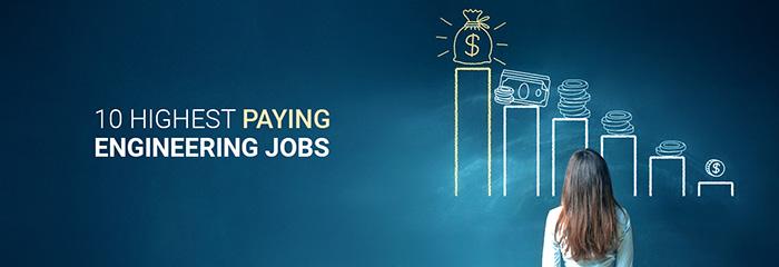 Top 10 Highest Paying Engineering Jobs Field Engineer