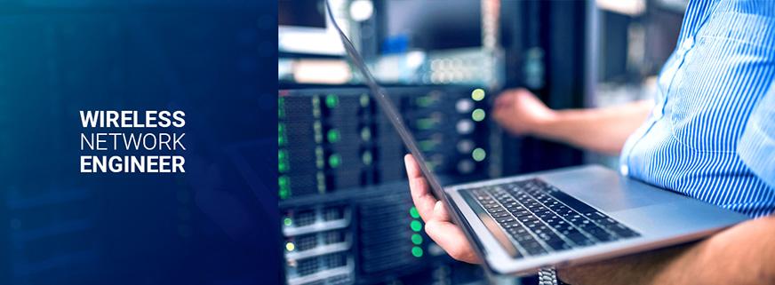 Wireless Network Engineer Job Description   Field Engineer