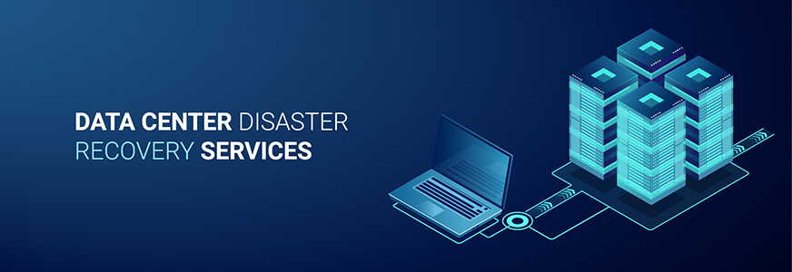 Data Center Disaster Recovery Services