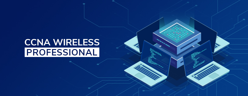 CCNA Wireless Professional