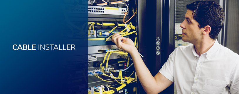 Cable Installer Jobs, Salary & Responsibilities | Field Engineer
