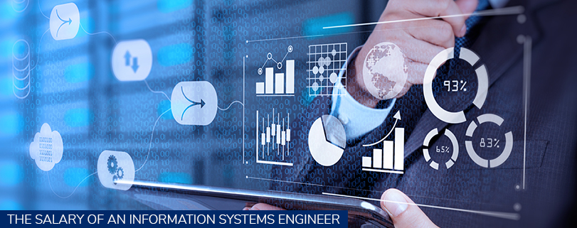 The Salary Of An Information Systems Engineer