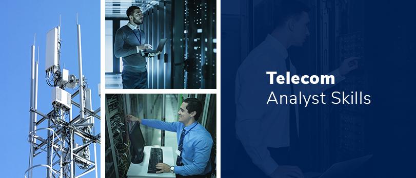 Telecom Analyst Skills