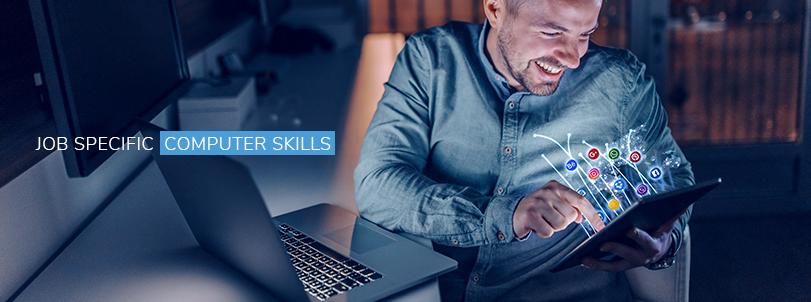 Job Specific Computer Skills
