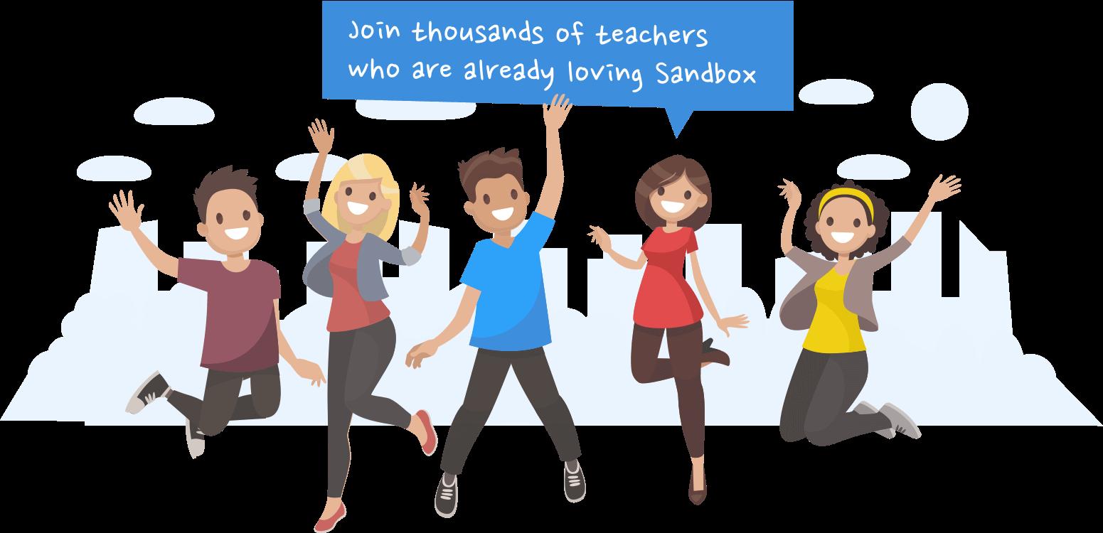 Join thousands of teachers who are already loving Sandbox