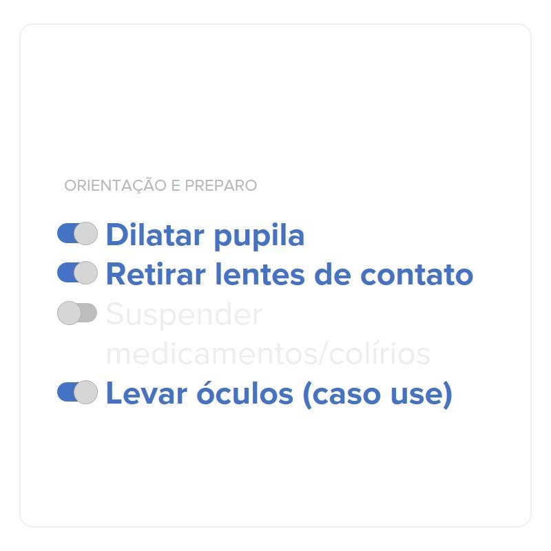 Dilatar pupila, retirar lentes de contato, levar óculos caso use -  Orientações e preparo para o exame de potencial de acuidade macular. (Fonte: Rede Olhos)