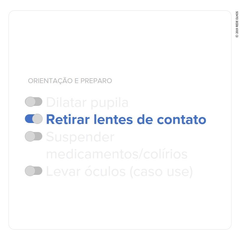 Retirar lentes de contato / Orientação e preparo para o exame de gonioscopia. (Fonte: Rede Olhos)