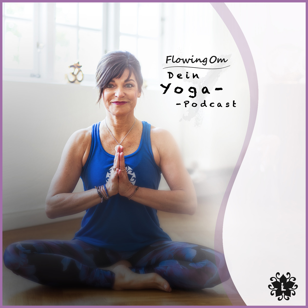 Flowing Om – Dein YogaPodcast.