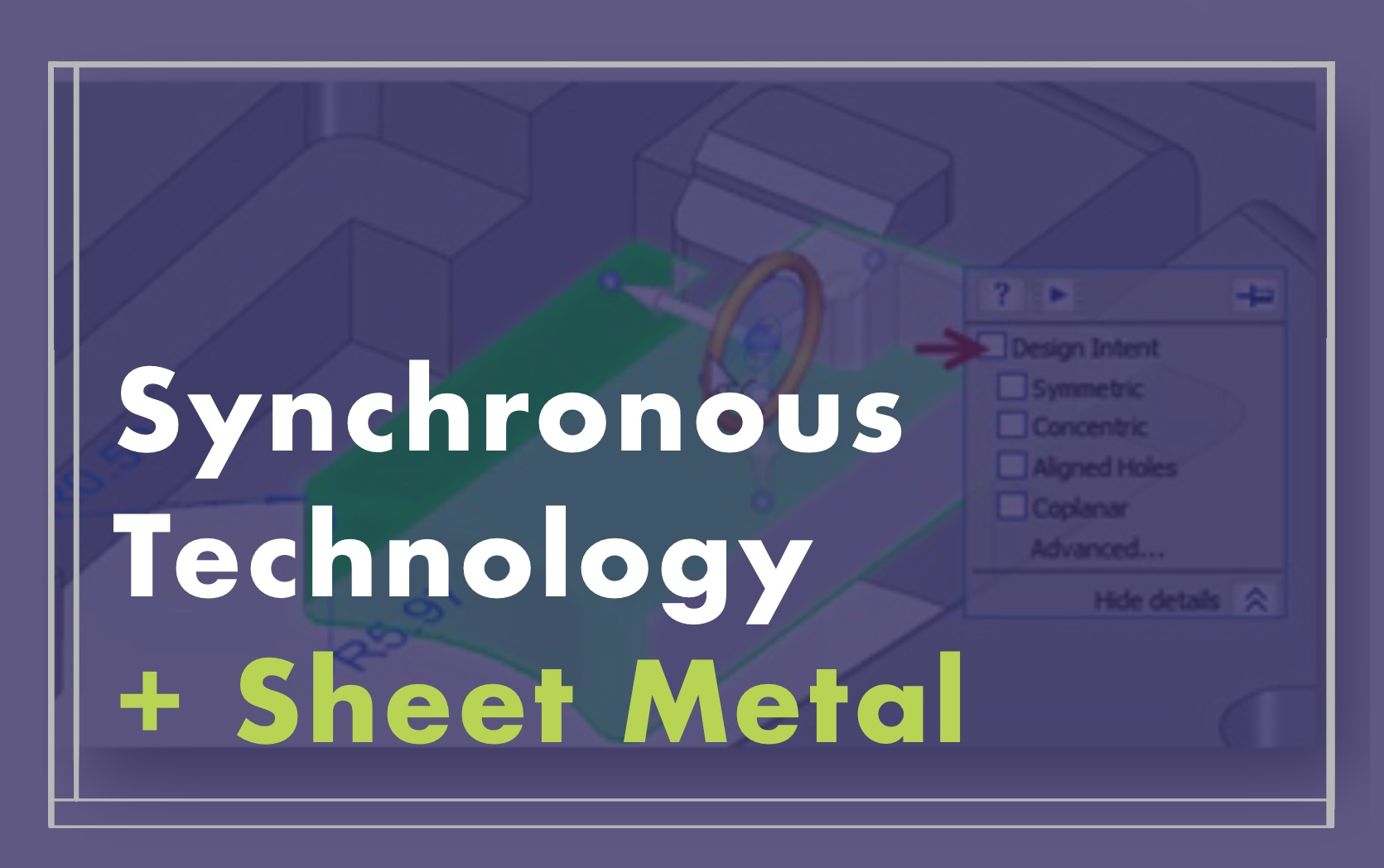 Synchronous Technology with Sheet Metal course image