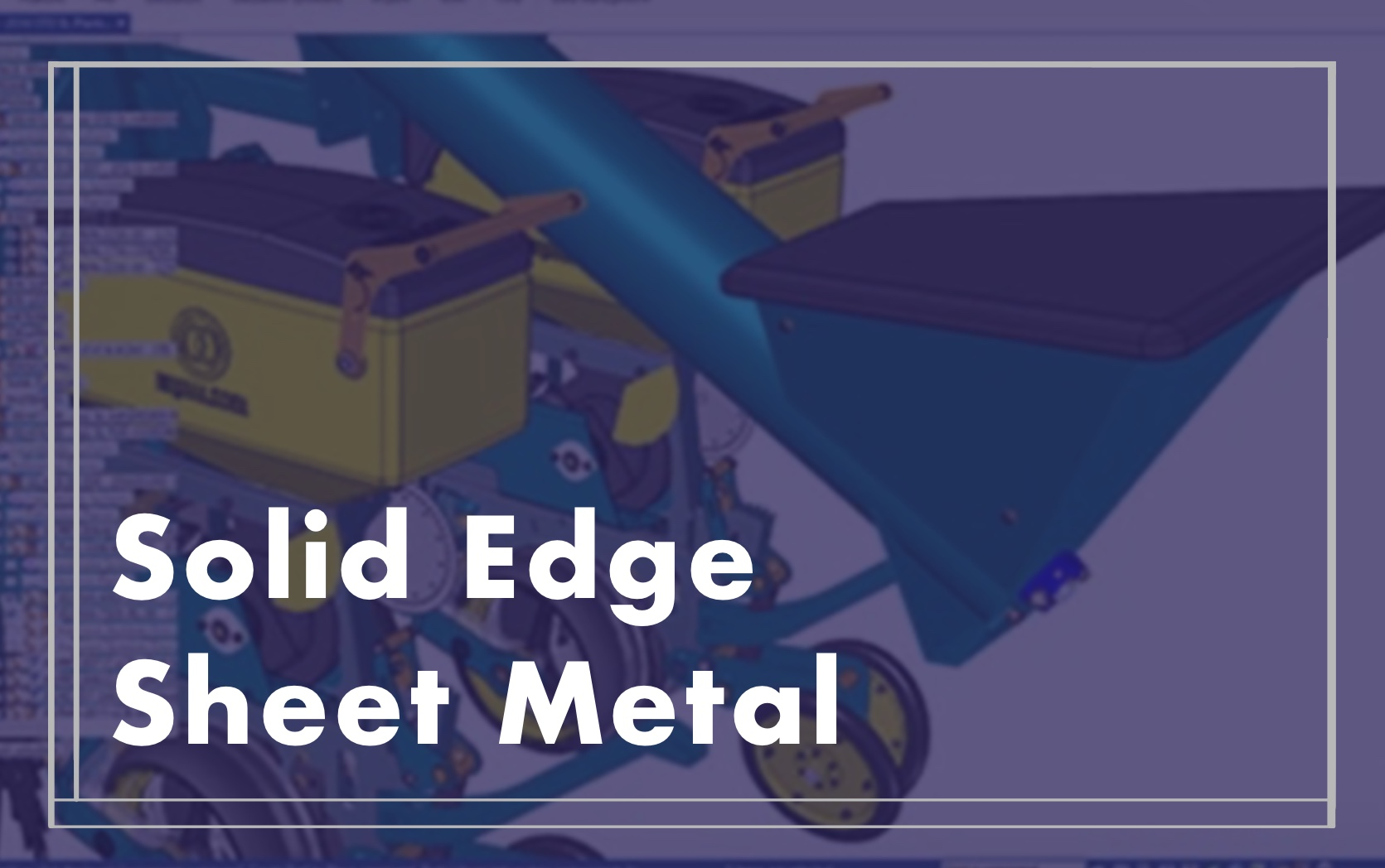 Solid Edge Sheet Metal Course image