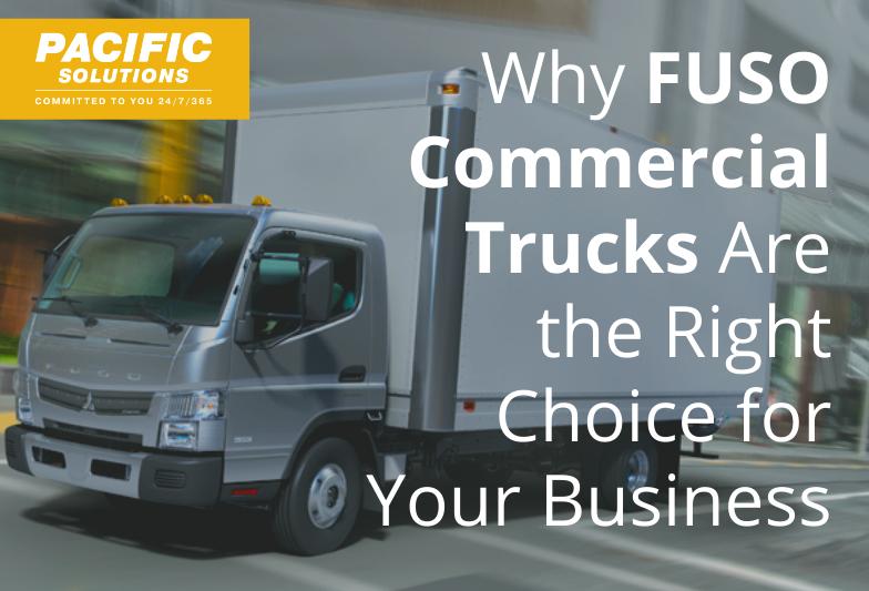 为什么扶桑商用卡车是您业务的正确选择