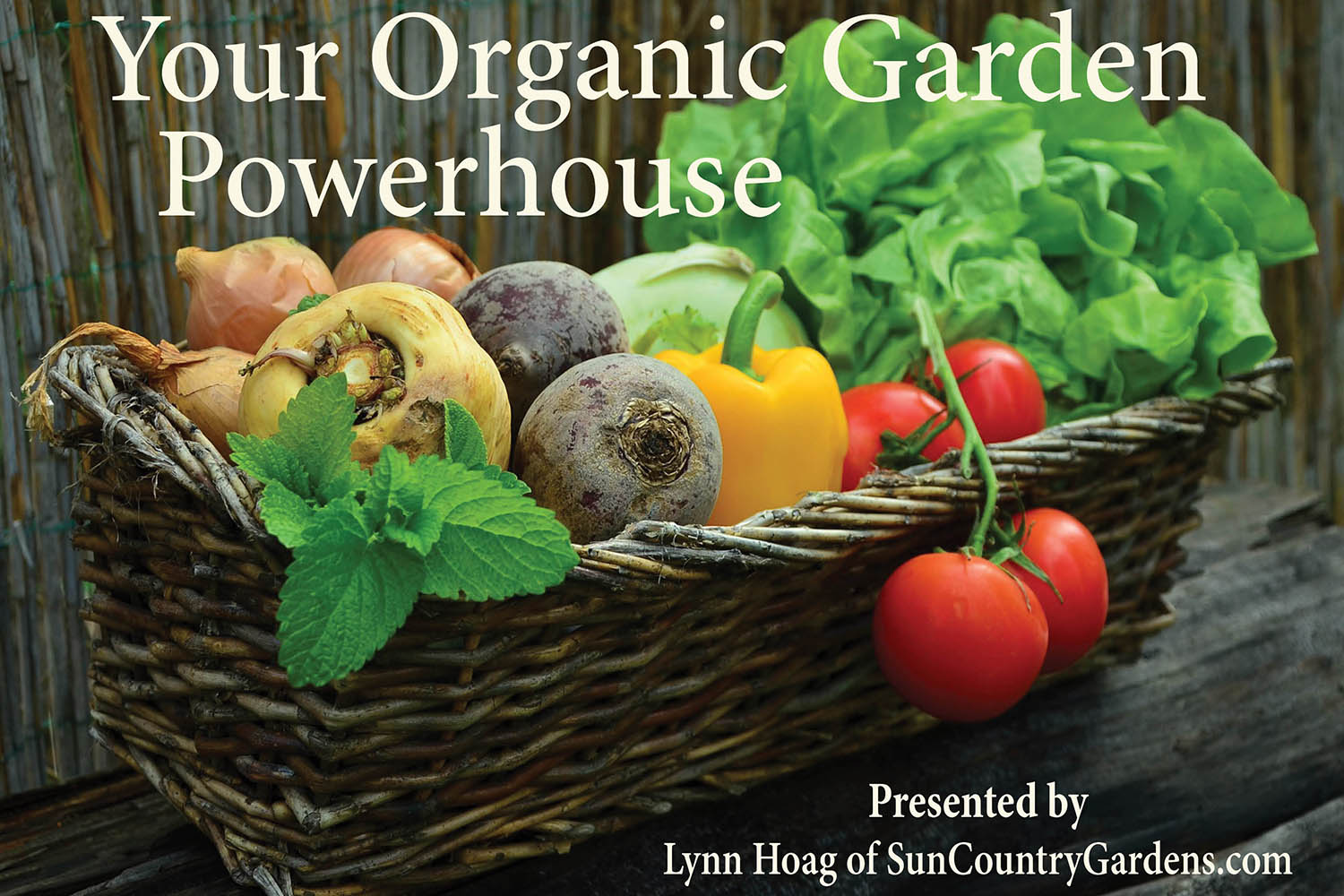 Organic & Biological Gardening Workshop by Lynn Hoag