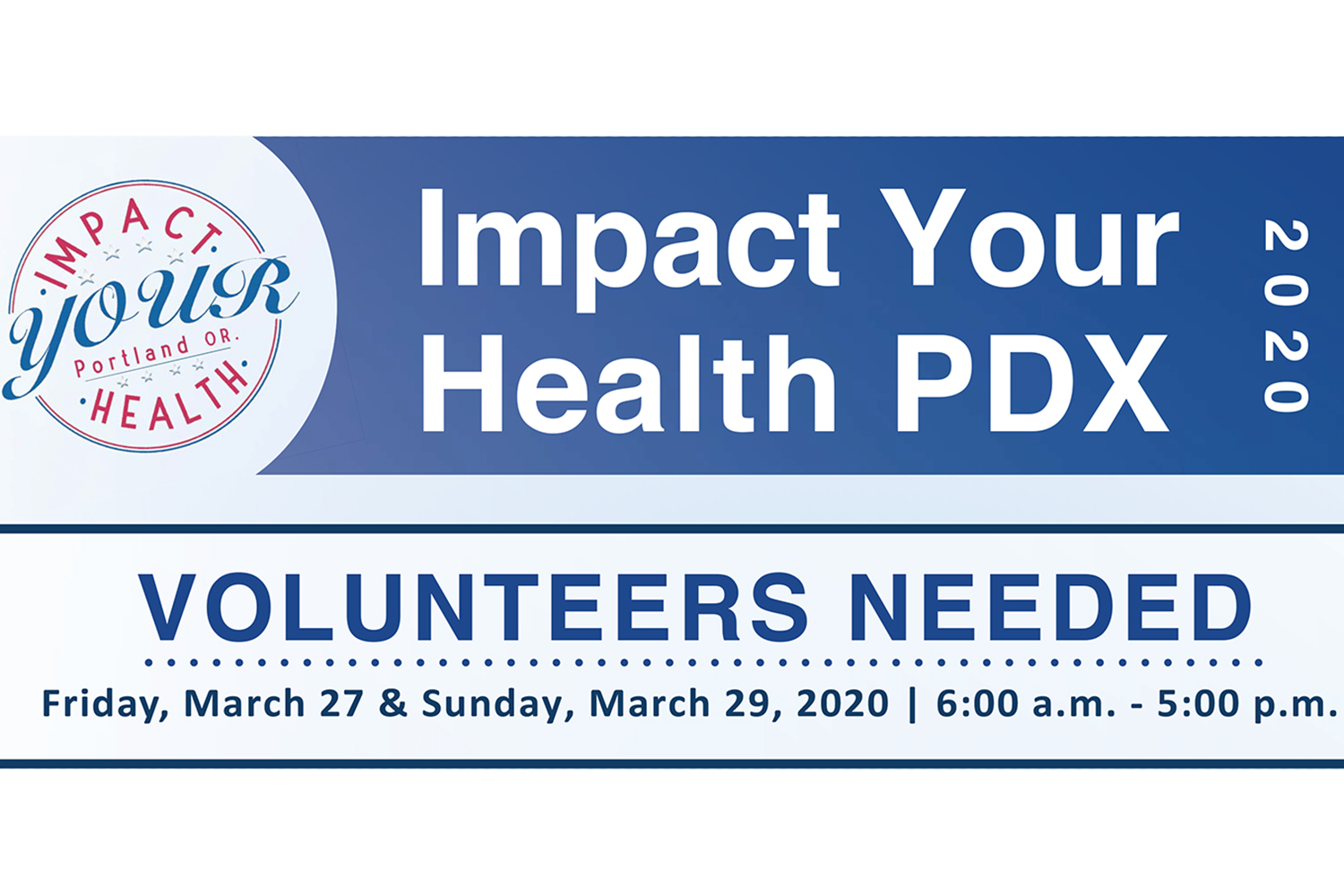 Impact Your Health Portland 2020 Needs Volunteers!
