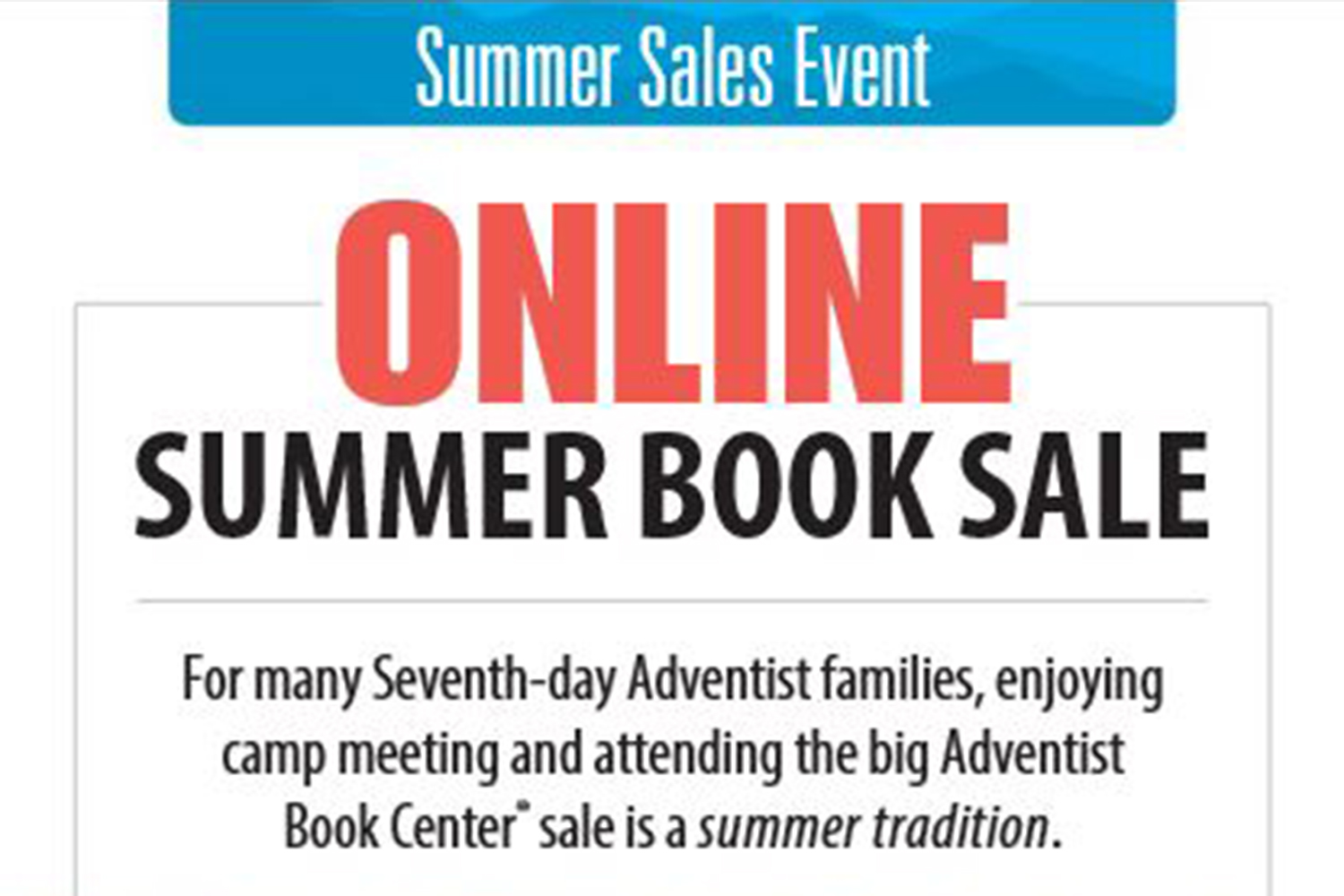 Adventist Book Center Online Summer Book Sale