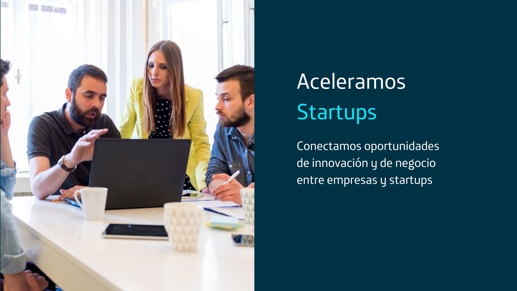 Aceleramos startups