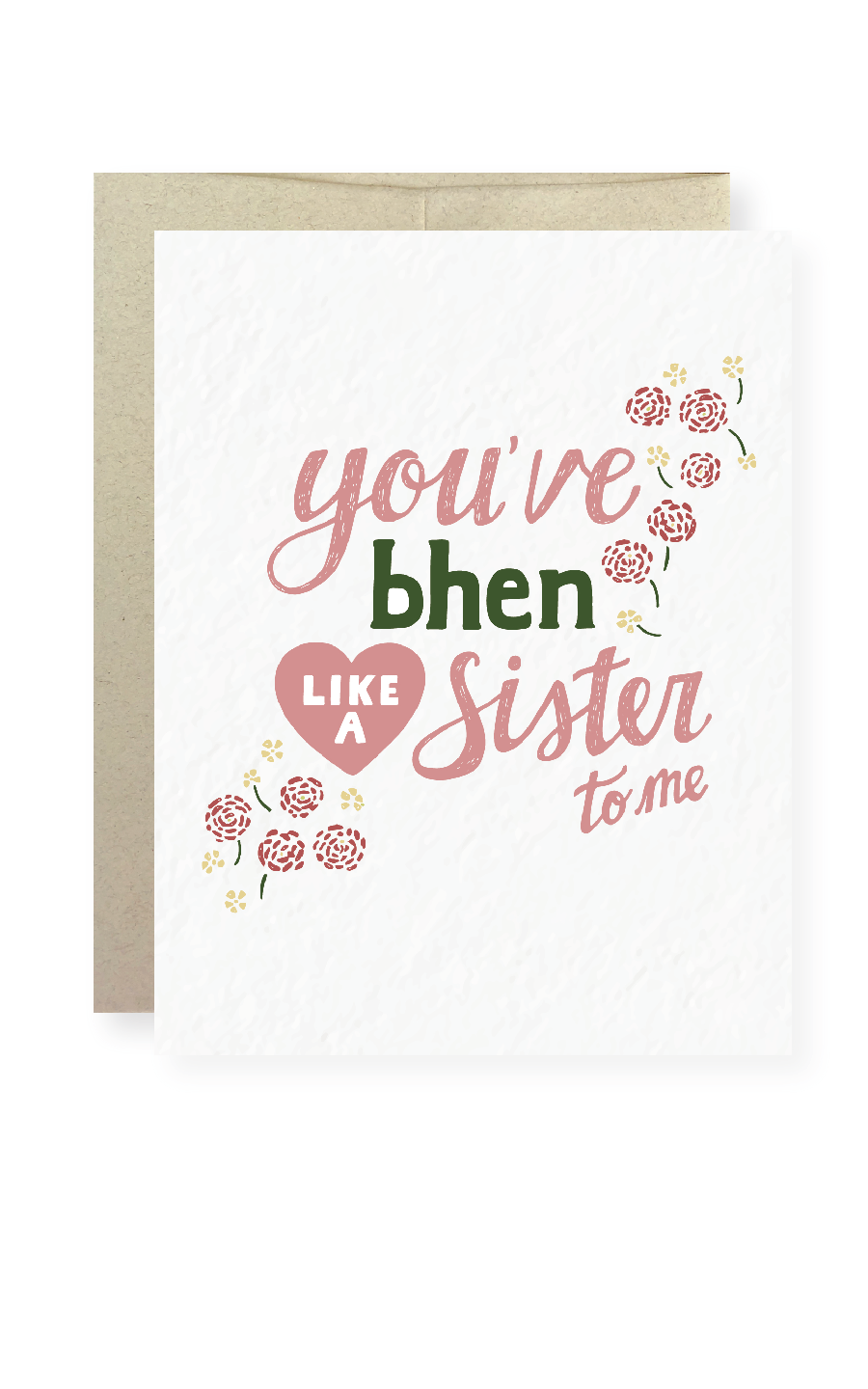You've bhen like a sister