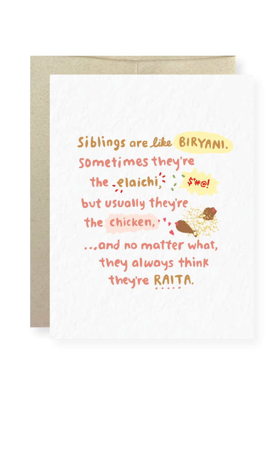 Siblings are like Biryani