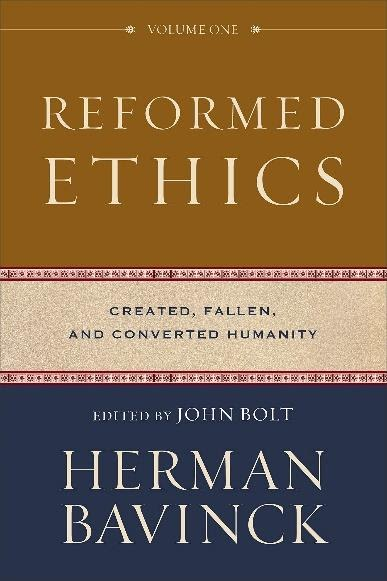 Reformed Ethics: Created, Fallen, and Converted Humanity: Amazon ...