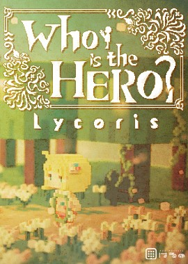 Who is the HERO -Lycoris-