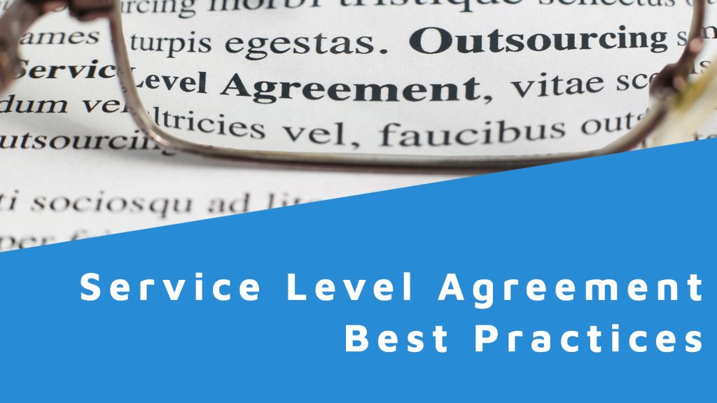 Service Level Agreement (SLA) best practices