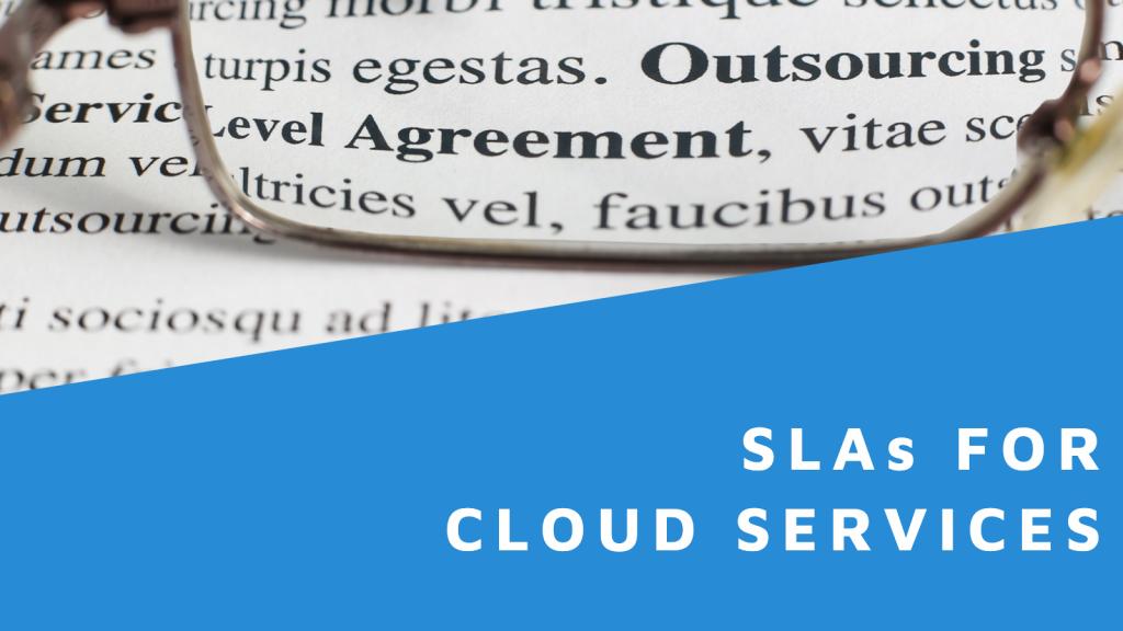 SLAs for Cloud Services