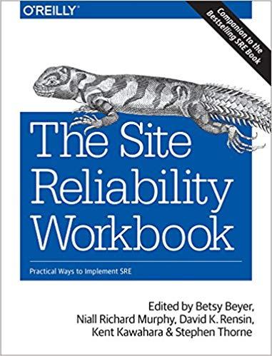 site reliability engineer workbook
