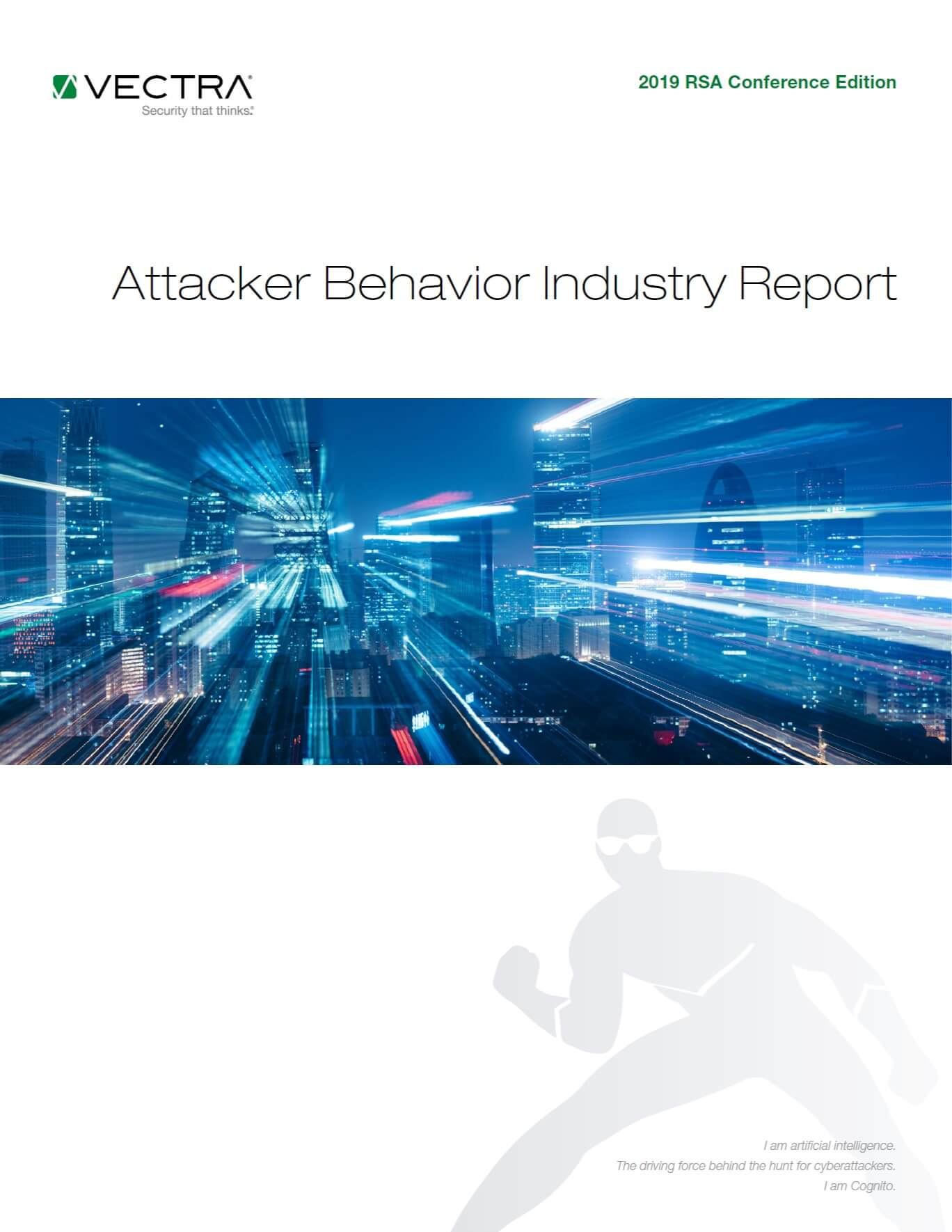 2019 RSA Conference Edition Attacker Behavior Industry Report