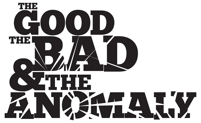 The good, the bad and the anomaly