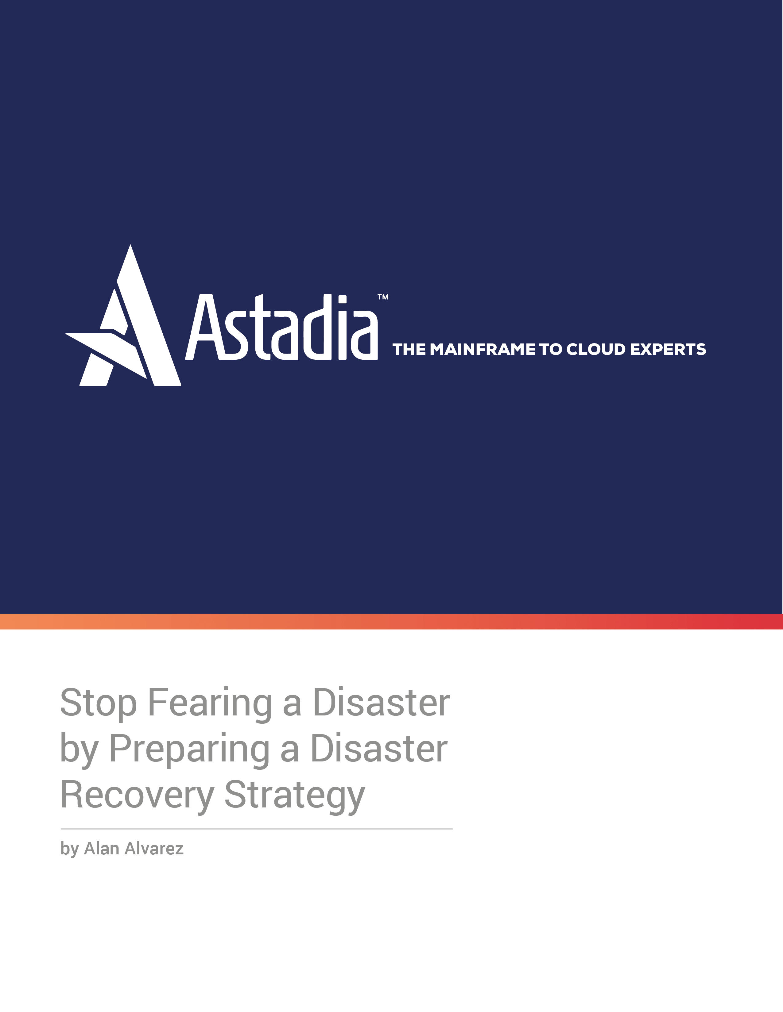 Preparing a Disaster Recovery Strategy