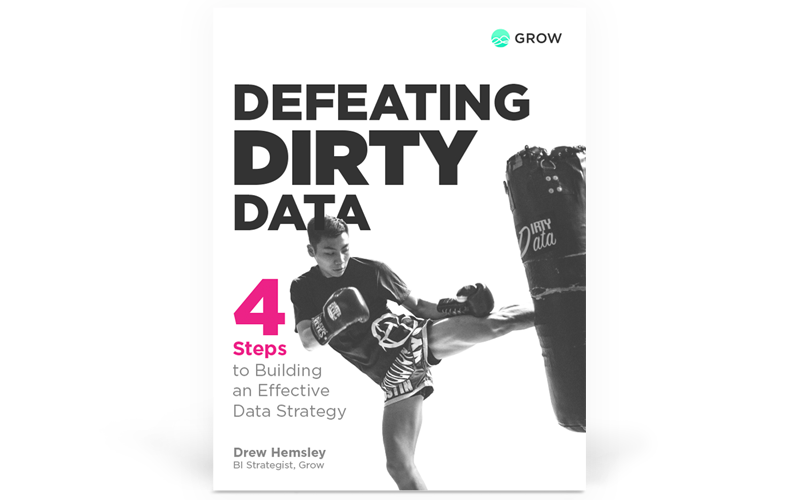 Defeating Dirty Data: 4 Steps to Building an Effective Data Strategy
